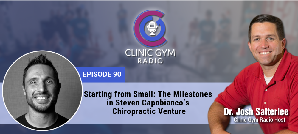 Image for Starting from Small: The Milestones in Steven Capobianco's Chiropractic Venture